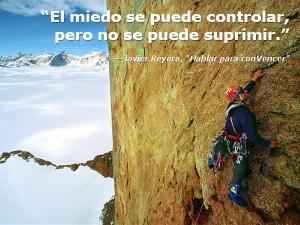 El miedo se puede controlar, pero no se puede suprimir
