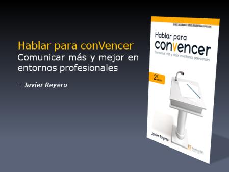 """""""Hablar para convencer"""" de Javier Reyero en Casa del Libro"""