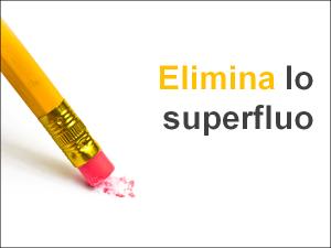Elimina lo superfluo
