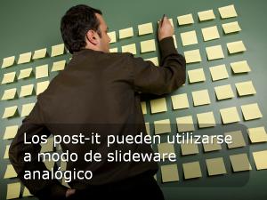 Los post-it pueden utilizarse a modo de slideware analógico