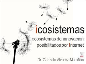 icosistemas: ecosistemas de innovación posibilitados por Internet