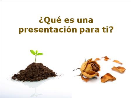 ¿Qué es para ti una presentación?