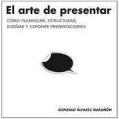 Libro: El Arte de Presentar